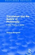 Translation and the Nature of Philosophy (Routledge Revivals) : A New Theory of Words