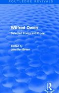 Wilfred Owen (Routledge Revivals) : Selected Poetry and Prose