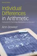 Individual Differences in Arithmetic : Implications for Psychology, Neuroscience and Education