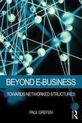 Beyond E-Business : Towards Networked Structures