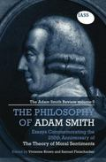 Philosophy of Adam Smith : The Adam Smith Review, Volume 5: Essays Commemorating the 250th A...