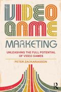 Video Game Marketing : A Student Textbook