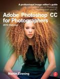 Adobe Photoshop CC for Photographers, 2014 Release: A professional image editor's guide to t...