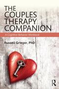 Couples Therapy Companion : A Cognitive Behavior Workbook