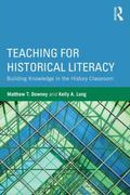 Teaching for Historical Literacy : Building Knowledge in the History Classroom