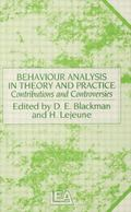 Behaviour Analysis in Theory and Practice : Contributions and Controversies