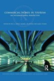 Commercial Homes in Tourism: An International Perspective (Routledge Critical Studies in Tou...