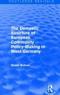 Domestic Structure of European Community Policy-Making in West Germany (Routledge Revivals)