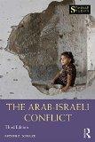 The Arab-Israeli Conflict (Seminar Studies)
