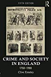 Crime and Society in England, 1750–1900 (Themes In British Social History)