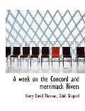 A week on the Concord and merrimack Rivers