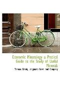 Economic Mineralogy a Pratical Guide to the Study of Useful Minerals