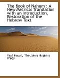 Book of Nahum : A New Metrical Translation with an Introduction, Restoration of the Hebrew Text