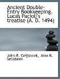 Ancient Double-Entry Bookkeeping Lucas Pacioli's Treatise