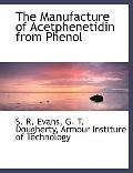 The Manufacture of Acetphenetidin from Phenol