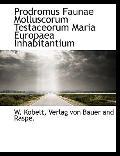 Prodromus Faunae Molluscorum Testaceorum Maria Europaea Inhabitantium (Latin Edition)