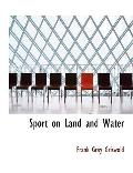 Sport on Land and Water