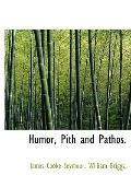 Humor, Pith and Pathos