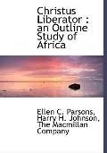 Christus Liberator: an Outline Study of Africa