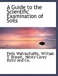 A Guide to the Scientific Examination of Soils
