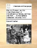 Wanley Penson; or, the Melancholy Man : A miscellaneous history, in three volumes... . A new...