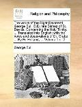 Works of the Right Reverend George Bull, D D Late Bishop of St Davids Concerning the Holy Tr...