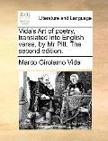 Vida's Art of Poetry, Translatedinto English Verse, by Mr Pitt The