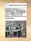 Institutions of Astronomical Calculations; Containing a Survey of the Solar System, with a D...