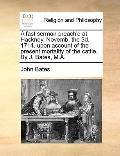 Fast Sermon Preach'D at Hackney, Novemb the 3d 1714 upon Account of the Present Mortality of...