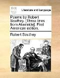 Poems by Robert Southey [Three Lines from Akenside] First American Edition