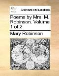 Poems by Mrs M Robinson