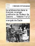 Philosophie Dans le Boudoir, Ouvrage Posthume de L'Auteur de Justine