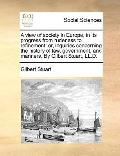View of Society in Europe, in Its Progress from Rudeness to Refinement : Or, inquiries conce...