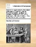 Erasmi Colloquia Selecta the Select Colloquies of Erasmus with an English Translation, As Li...