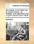 Sacontalá; or, the Fatal Ring : An Indian drama. by CálidáS. Translated from the original Sa...