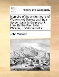 Memoirs of the Ancient Earls of Warren and Surrey, and Their Descendants to the Present Time...