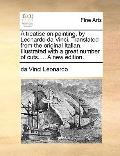 Treatise on Painting, by Leonardo Da Vinci Translated from the Original Italian Illustrated ...