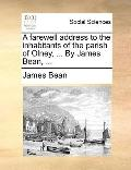 Farewell Address to the Inhabitants of the Parish of Olney, by James Bean