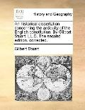 Historical Dissertation Concerning the Antiquity of the English Constitution by Gilbert Stua...