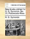 New Books Printed for H D Symonds, No 20, Paternoster-Row