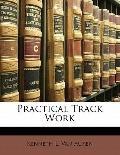 Practical Track Work
