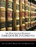 La Doctrina Drago: Coleccin De Documentos (Spanish Edition)