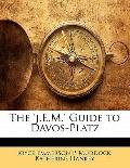 'J E M ' Guide to Davos-Platz