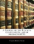 Manual of the Business Corporation Law of Massachusetts