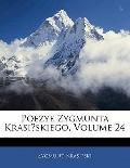 Poezye Zygmunta Krasinskiego