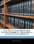 Qua Rei Criticae Tractandae Ratione Hellenicon Xenophontis: Textus Constituendus Sit (Latin ...