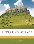 Lieder Und Gesnge (German Edition)