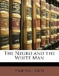 Negro and the White Man