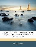 Quaestiones Grammaticae De Julii Frontini Operibus Institutae (Latin Edition)