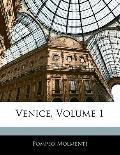 Venice, Volume 1